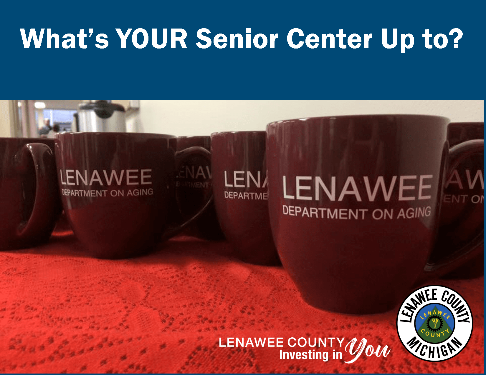 Lenawee Department on Aging coffe cups lined up