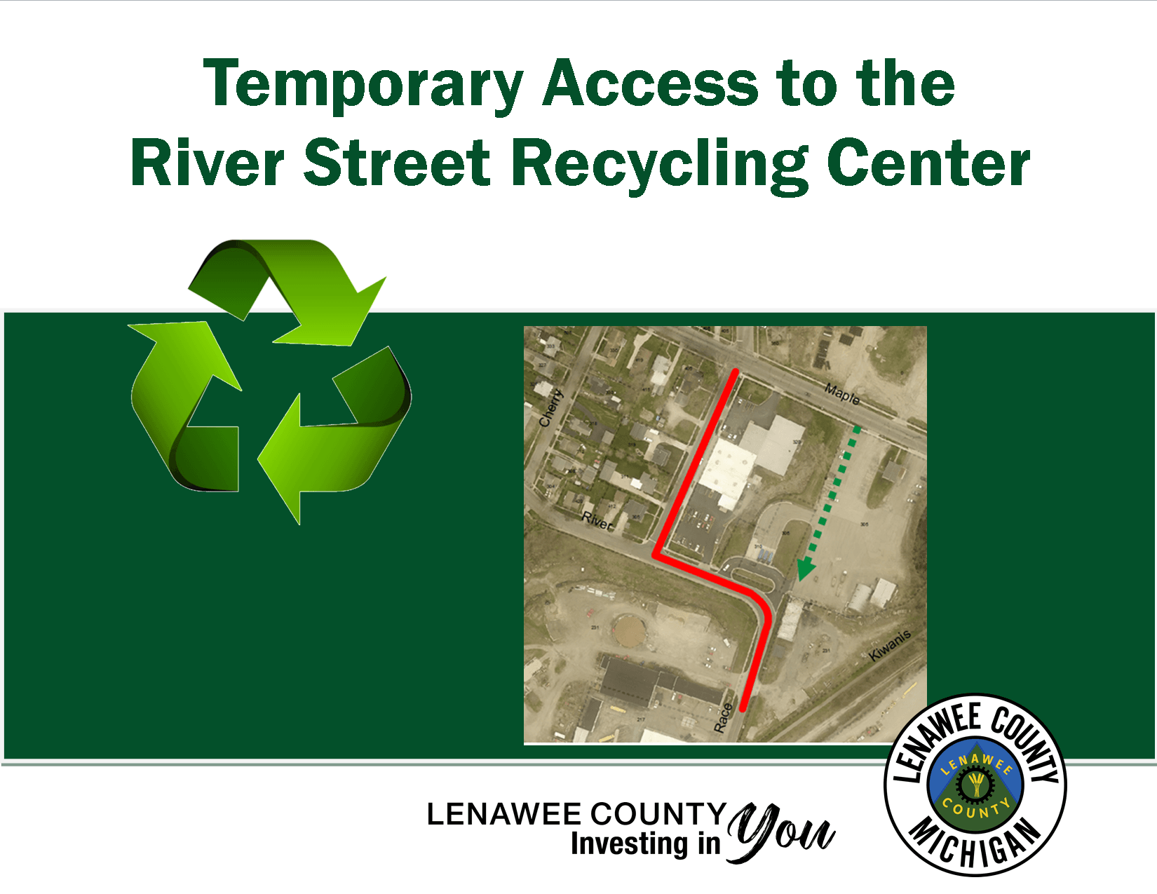 Recyle image and map of temporary access to the drop off site