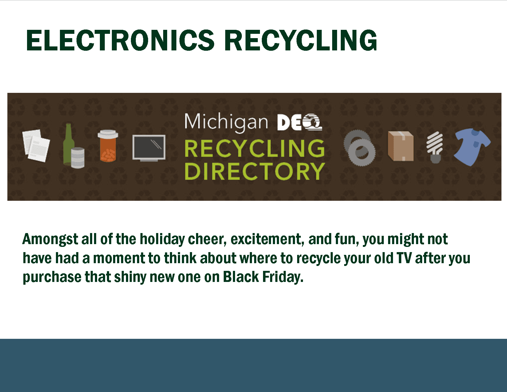 Michigan Recycling Directory DEQ items that may be recycled
