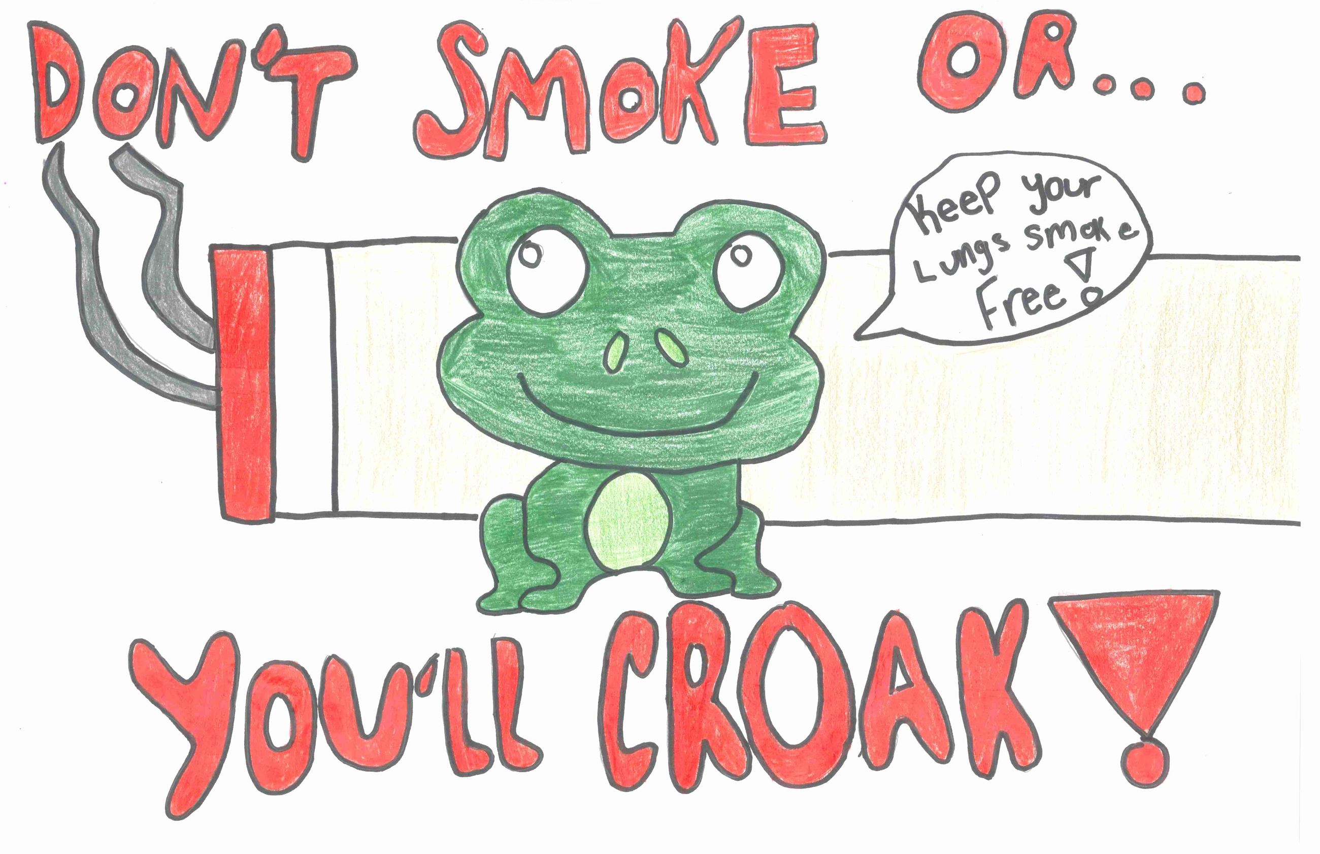 Hand drawn picture of a frog saying: Don't Smoke or You'll Croak